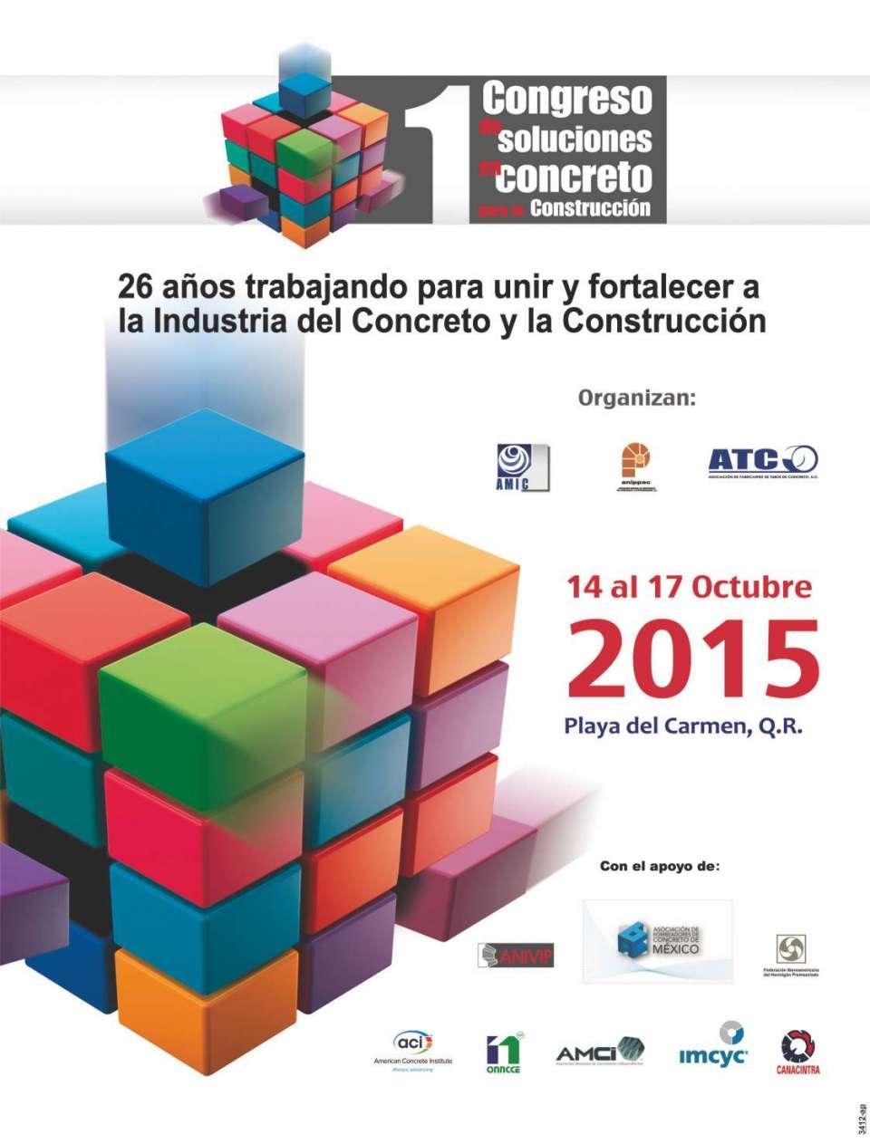 Primer Congreso de Soluciones en  Concreto para la Construcción.  Hotel Paradisus Playa del Carmen La  Perla del 14 al 17 de octubre de 2015  Expo AMIC