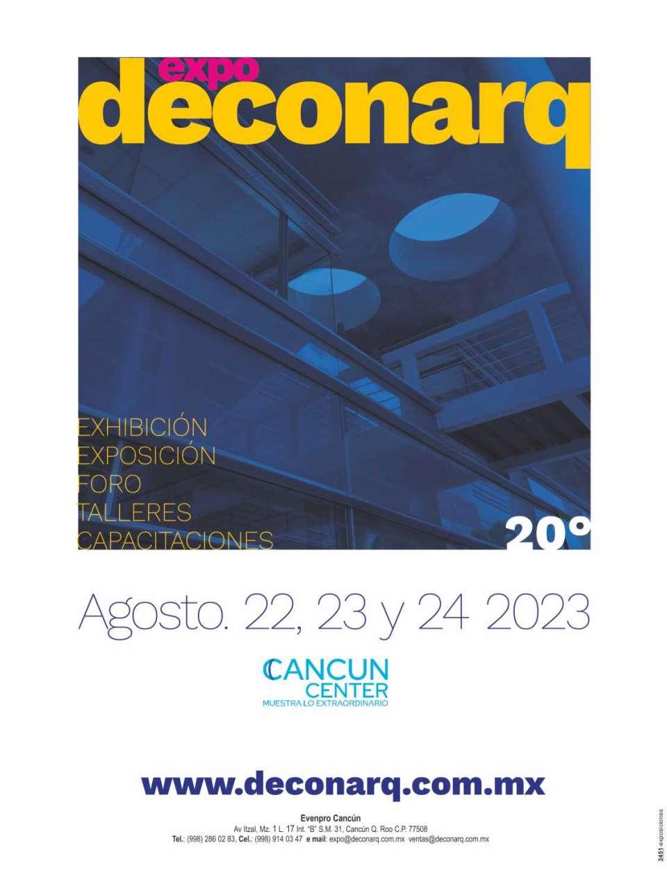 Exposicion DECONARQ en Cancún del 16 al 18 de Agosto 2017. Desarrollo, Construcción y Arquitectura.