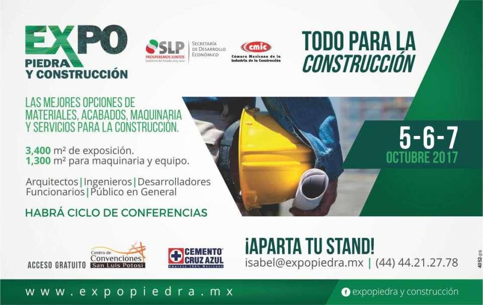EXPO PIEDRA Y CONSTRUCCION San Luis Potosi del 5 al 7 de Octubre 2017.  Centro de Convenciones de S.L.P.