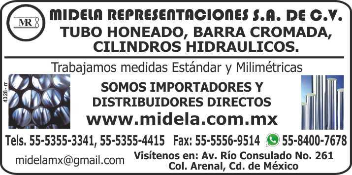 Midela Representaciones. Tubo Honeado, Barra Cromada, Cilindros Hidraulicos, Manejamos medidas Estandar y Milimetricas. Somos importadores y distribuidores directos.