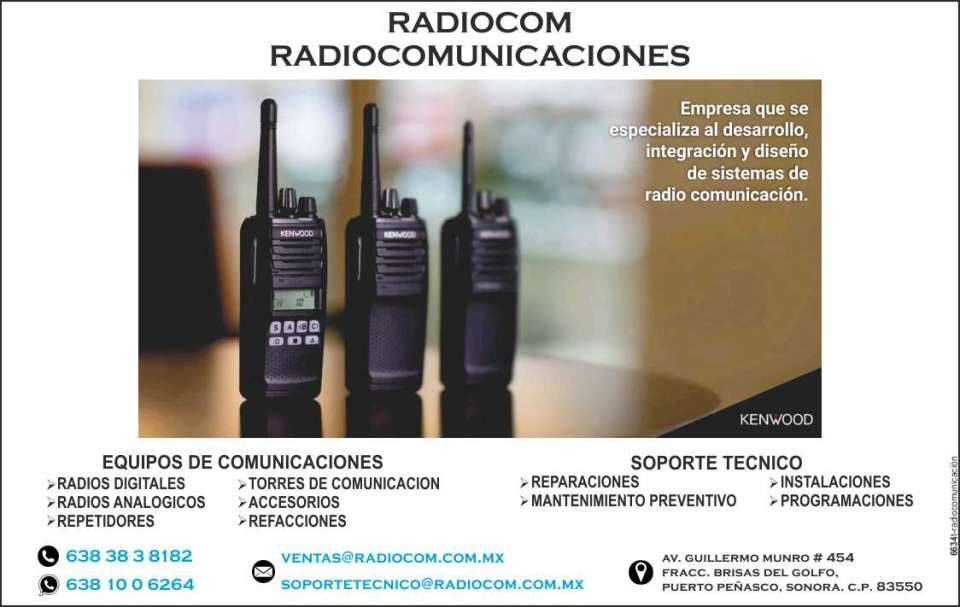 Radiocomunicacion profesional.   Calidad y claridad en su audio, mayor  seguridad y cobertura, alta  resistencia y durabilidad, soporte  tecnico para venta, instalacion y  programacion.  Cumple con certificados  MSHA.  Tecnologia digital NEXEDGE,  Equipos moviles, portatiles,  repetidoras, sistemas en VHF, UHF y  800 MHz, Sistemas inalambricos en  banda ancha, voz, imagen datos.
