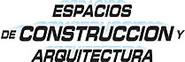 Espacios de Construccion y Arquitectura